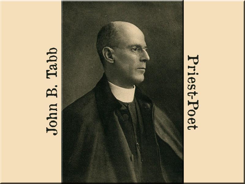 John B. Tabb - Priest-Poet